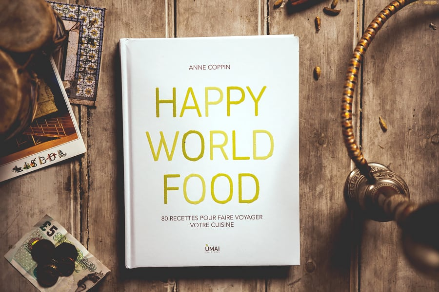 Happy World Food - Le livre qui te donne envie de voyager !